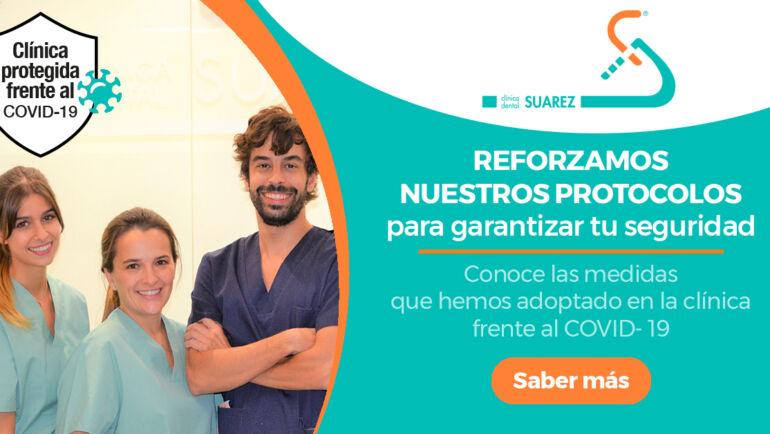 Nuevo protocolo de seguridad frente al COVID-19 en Clínica Dental Suárez